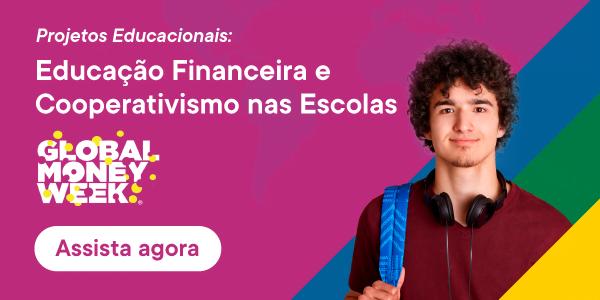 Educação Financeira e Cooperativismo nas Escolas