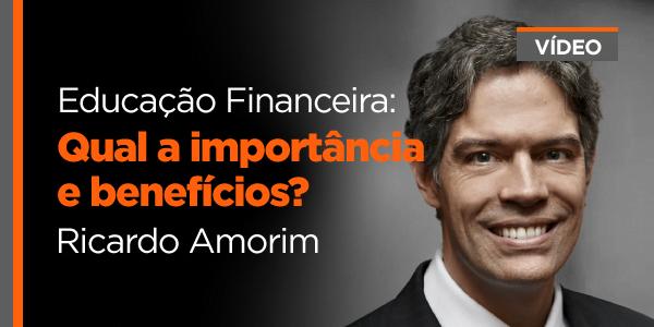 Educação Financeira: Qual a importância e benefícios?